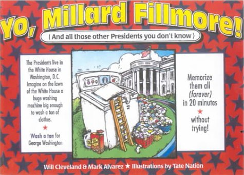 9780613091282: Yo, Millard Fillmore!: And All Those Other Presidents You Don't Know