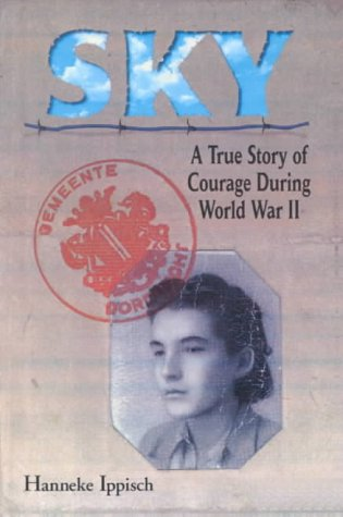 9780613094672: Sky: A True Story of Courage During World War II