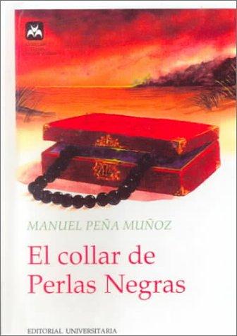 9780613097093: El Collar de Perlas Negras (Coleccion el Jardin de los Sue~nos) (Spanish Edition)