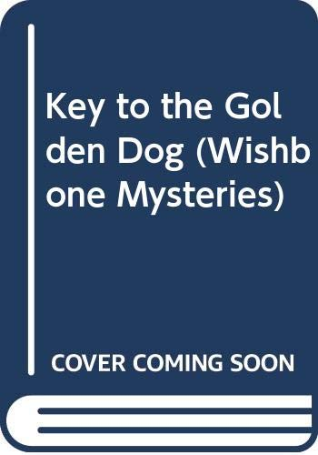 The Key to the Golden Dog (Wishbone: Anne Capeci