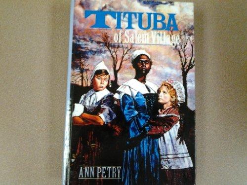 Tituba of Salem Village: Ann Petry
