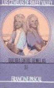 9780613104128: Guerra Entre Gemelas / War Between the Twins (Las Gemelas De Sweet Valley / Sweet Valley Twins)