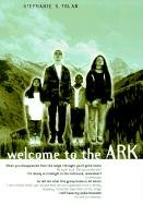 Welcome to the Ark (0613105397) by Stephanie S. Tolan