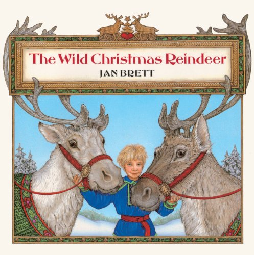 The Wild Christmas Reindeer (Turtleback School & Library Binding Edition) (9780613105415) by Brett, Jan