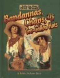 9780613113052: Bandannas, Chaps, and Ten-Gallon Hats (Life in the Old West)