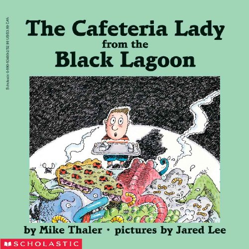 9780613113793: The Cafeteria Lady From The Black Lagoon (Turtleback School & Library Binding Edition)