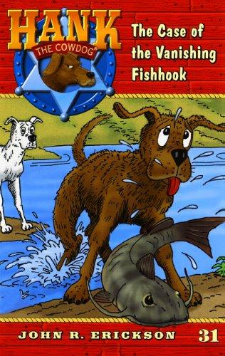 9780613113892: The Case of the Vanishing Fishhook (Hank the Cowdog 31)
