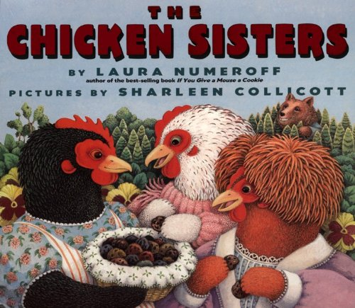 The Chicken Sisters: Laura Joffe Numeroff