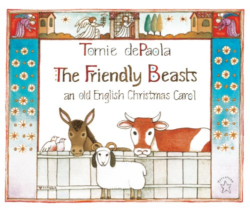 The Friendly Beasts (Turtleback School & Library Binding