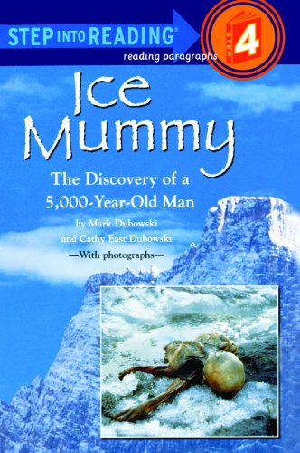 9780613116701: Ice Mummy: The Discovery of a 5,000-Year-Old Man (Step Into Reading: A Step 3 Book)
