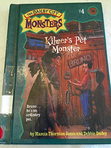 9780613117470: Kilmer's Pet Monster (Bailey City Monsters)