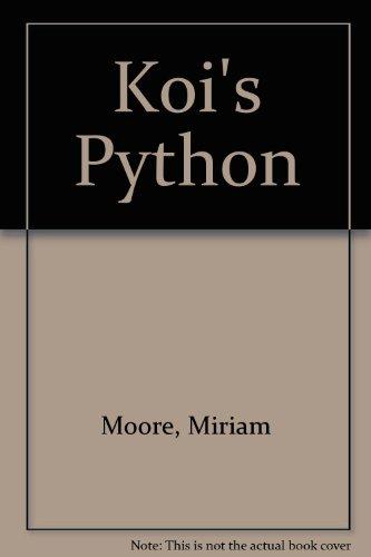 Koi's Python: Moore, Miriam