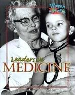 Leaders in Medicine (Women in Profile (Sagebrush)): Hunter, Shaun