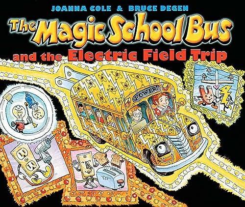 9780613118217: The Magic School Bus And The Electric Field Trip (Turtleback School & Library Binding Edition) (Magic School Bus (Pb))