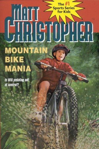 Mountain Bike Mania (Turtleback School & Library Binding Edition) (Matt Christopher Sports ...