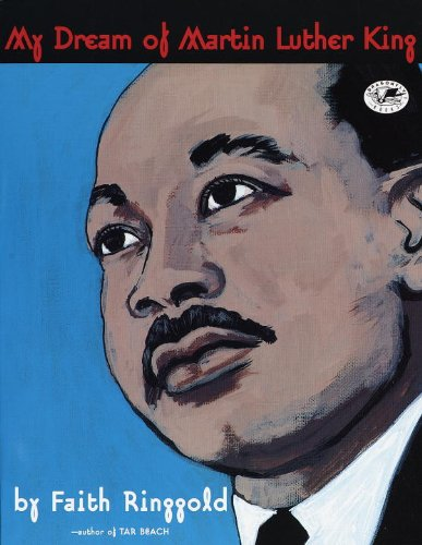 My Dream Of Martin Luther King (Turtleback School & Library Binding Edition) (0613118928) by Ringgold, Faith