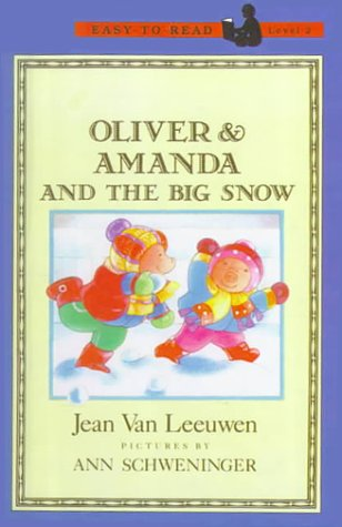 Oliver And Amanda And The Big Snow (Turtleback School & Library Binding Edition) (Puffin Easy-To-Read: Level 2) (0613119371) by Jean Van Leeuwen