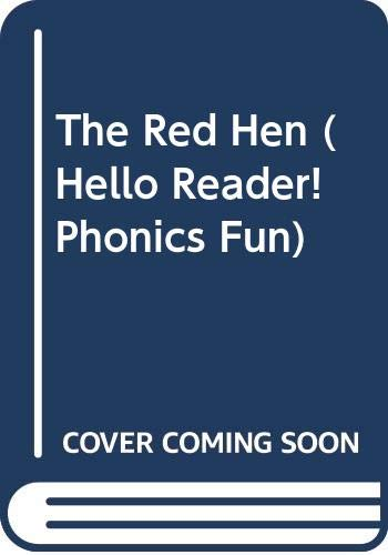The Red Hen (Hello Reader! Phonics Fun) (0613120280) by Judith Bauer Stamper; Wiley Blevins