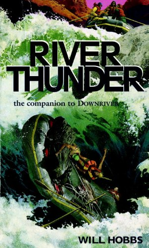 River Thunder (Turtleback School & Library Binding Edition) (061312037X) by Hobbs, Will