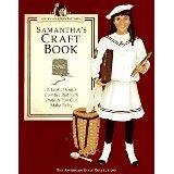 9780613120616: Samantha's Craft Book (American Girls Pastimes)