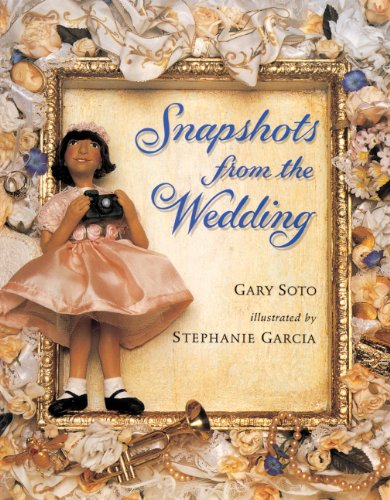 Snapshots From The Wedding (Turtleback School & Library Binding Edition): Gary Soto; ...