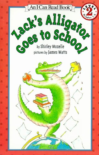Zack's Alligator Goes To School (Turtleback School & Library Binding Edition) (0613123069) by Shirley Mozelle