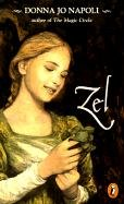 Zel (Turtleback School & Library Binding Edition): Napoli, Donna Jo
