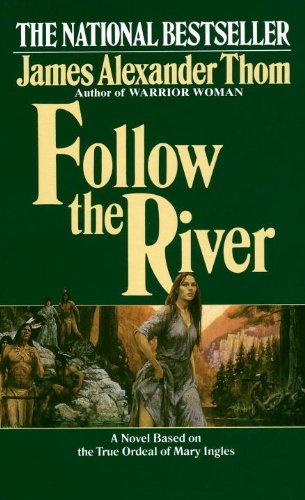 9780613123792: Follow the River (Turtleback School & Library Binding Edition)
