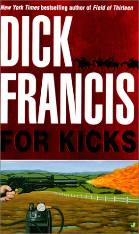 For Kicks: Francis, Dick