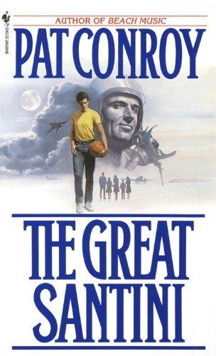Great Santini: Conroy, Pat