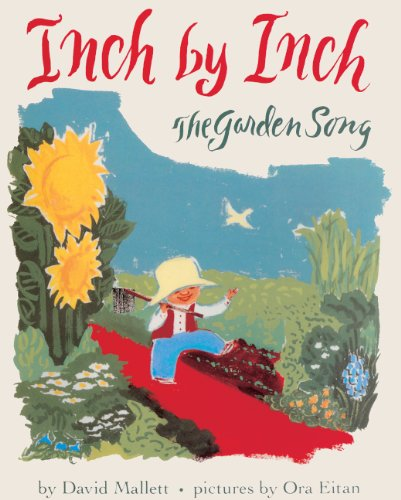 9780613127790: Inch by Inch (Turtleback School & Library Binding Edition) (The Garden Song)