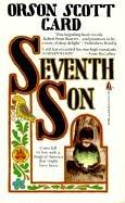 Seventh Son (Tales of Alvin Maker): Orson Scott Card