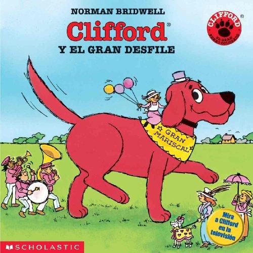 9780613133906: Clifford y El Gran Desfile (Clifford and the Big Parade) (Clifford the Big Red Dog (Spanish Tb))