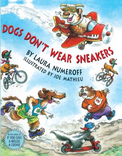 Dogs Don't Wear Sneakers (Turtleback School & Library Binding Edition): Laura Numeroff