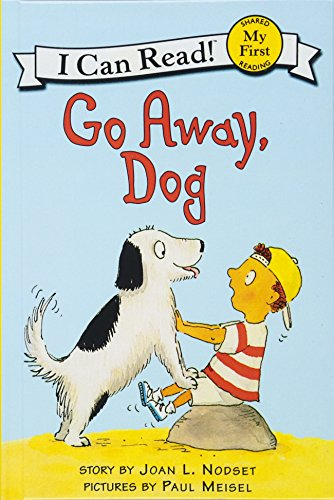 9780613136020: Go Away, Dog (Turtleback School & Library Binding Edition) (My First I Can Read Books)