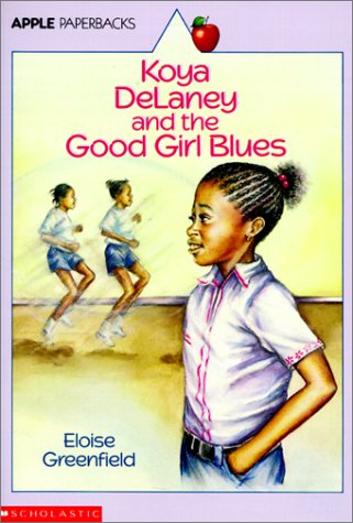Koya Delaney and the Good Girl Blues: Eloise Greenfield