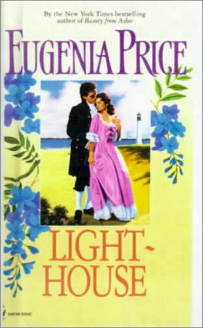 Lighthouse: Eugenia Price