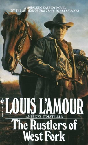 The Rustlers of West Fork (Hopalong Cassidy: Louis L'Amour