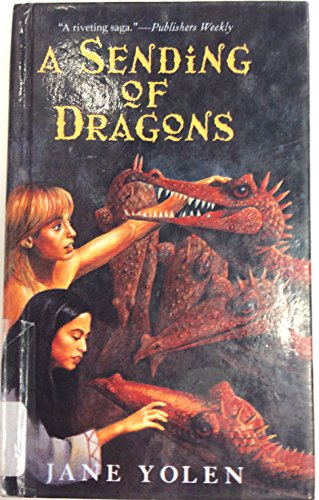Sending of Dragons (Pit Dragon Trilogy) (9780613142076) by Yolen, Jane