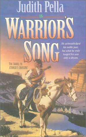 Warrior's Song (Lone Star Legacy (Bethany House)) (9780613144056) by Judith Pella