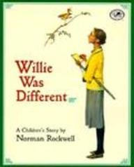 Willie Was Different (0613144589) by Rockwell, Norman