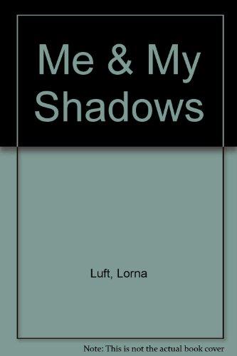 9780613149853: Me & My Shadows