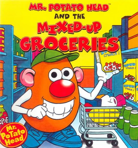 9780613150026: Mr. Potato Head and the Mixed-Up Groceries