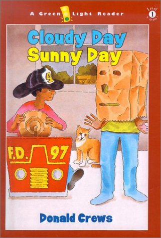 Cloudy Day Sunny Day (Green Light Readers: Level 1): Crews, Donald