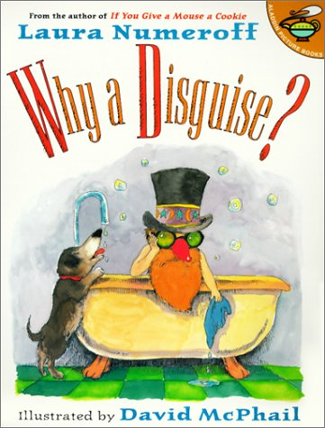 Why a Disguise?: Laura Joffe Numeroff