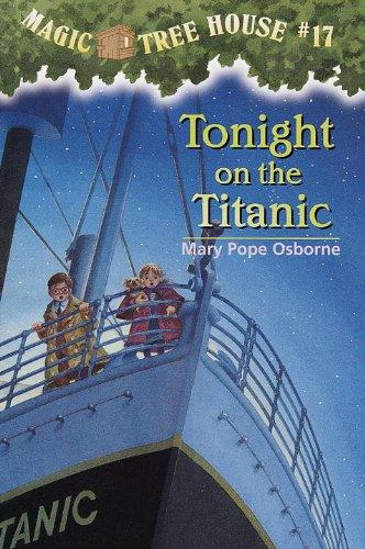9780613162265: Tonight On The Titanic (Turtleback School & Library Binding Edition) (Magic Tree House)