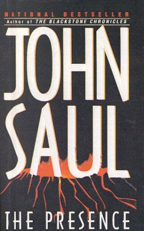 Presence (0613162943) by John Saul