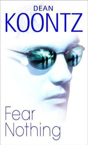 Fear Nothing (Turtleback School & Library Binding: Dean R. Koontz