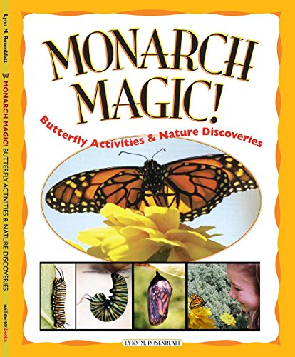 9780613163903: Monarch Magic (Butterfly Activities & Nature Discoveries)