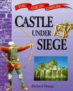 Castle Under Seige (Age of Castles): Dargie, Richard